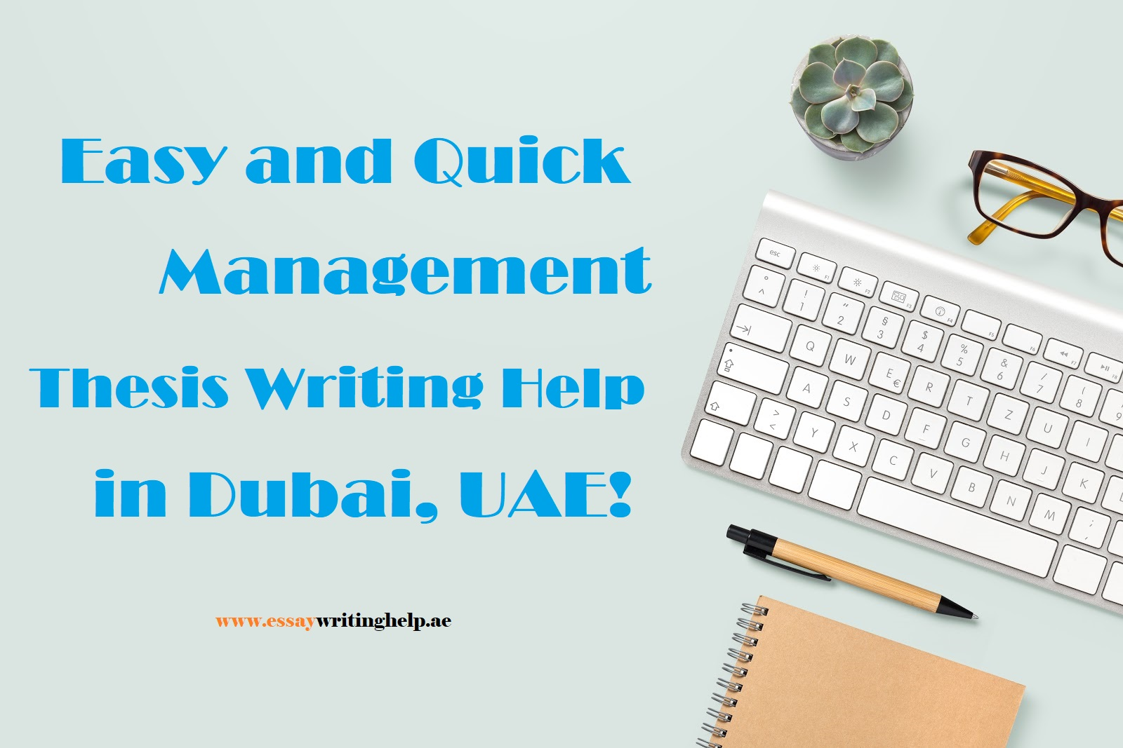 Easy and Quick Management Thesis Writing Help in Dubai!